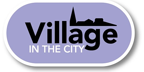 Building micro-local community: Village In The City tickets