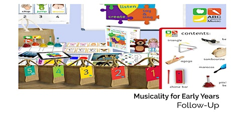 ABC Musicality Resources for Early Years - Follow Up tickets