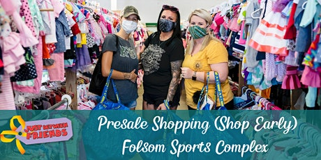PRESALE SHOPPING (shop EARLY) | Just Between Friends Folsom | Spring 2021 tickets