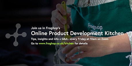 Froghop's Online Product Development Kitchen tickets