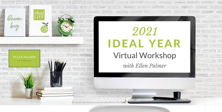 The Ideal Year Virtual Workshop 2021 image