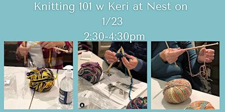 Knitting 101 Workshop w Keri tickets