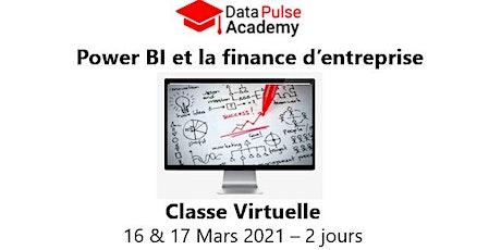 Power BI et la finance d'entreprise - 2 jours -16 & 17 Mars 2021 billets