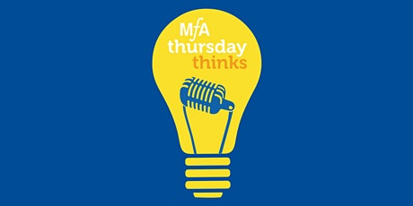 MƒA Thursday Think: Volcanology: Danger, Discovery, and Delight tickets