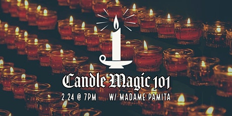 Candle Magic 101 tickets