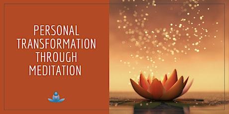 Personal Transformation Through Meditation billets