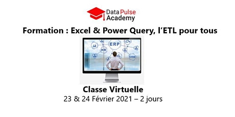 Excel & Power Query, l'ETL pour tous  - 2 jours - 23 & 24  Février 2021 billets