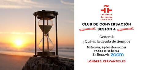 Club de Conversación en español - Sesión 4 tickets