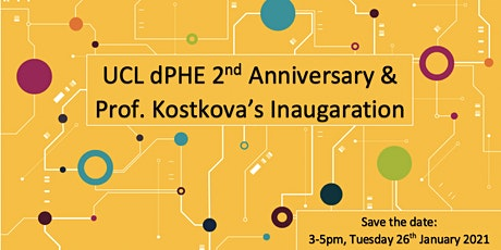 dPHE 2nd Anniversary Celebration & Prof Patty Kostkova's Inauguration Event tickets