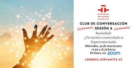 Club de Conversación en español - Sesión 6 tickets