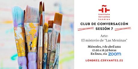 Club de Conversación en español - Sesión 7 tickets