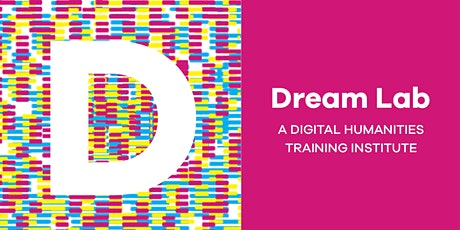 Dream Lab @ Penn: A Digital Humanities Training Institute biglietti