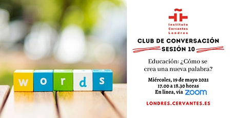 Club de Conversación en español - Sesión 10 boletos