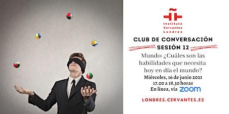 Club de Conversación en español - Sesión 12 boletos