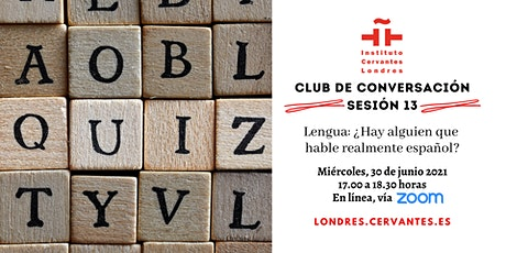 Club de Conversación en español - Sesión 13 boletos