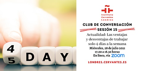 Club de Conversación en español - Sesión 15 tickets