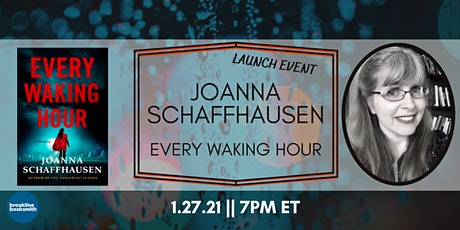 Joanna Schaffhausen book launch: Every Waking Hour tickets