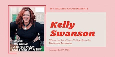 Kelly Swanson: Strategic Storytelling tickets