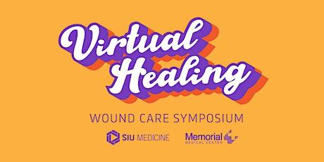 Virtual Healing | SIU/MMC Wound Care Symposium tickets