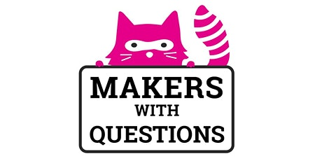 Makers with Questions tickets
