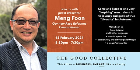 "Meng Foon - his journey and goals of true ""diversity"" for Aotearoa tickets"