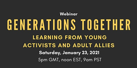 Generations Together: Learning from young activists and adult allies tickets