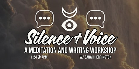Silence + Voice: A Meditation and Writing Workshop tickets