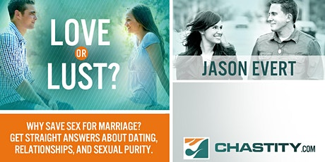 Love or Lust? Jason Evert tickets