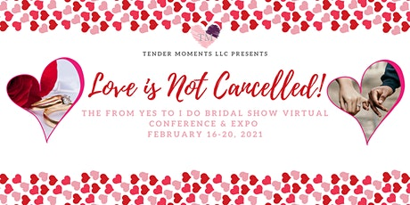 "The From ""Yes"" to ""I Do"" Bridal Show - Virtual Conference & Expo tickets"