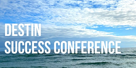 Destin Success Conference tickets