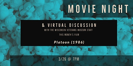 Movie Night and Virtual Discussion - Platoon (1986) tickets