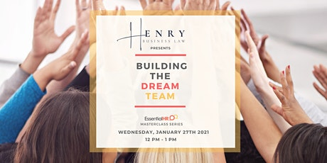 Henry Business Law Presents: Building The Dream Team tickets