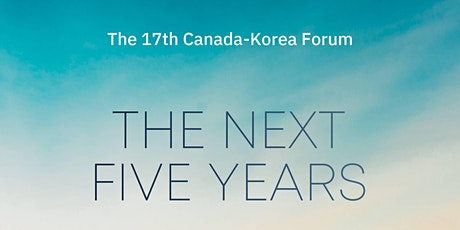 Official Launch of the 2020 Canada-Korea Forum Report tickets