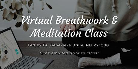 Virtual Breathwork & Meditation Class tickets