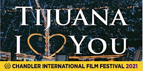 Tijuana I Love You (Feature Drama) tickets