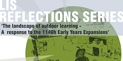 The Landscape of Outdoor Learning – A response to the1140h EY Expansions