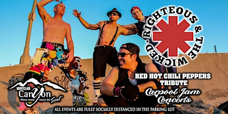 Red Hot Chili Peppers Tribute by Righteous & Wicked - Drive In Concert tickets