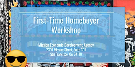 First Time Home Buyer Workshop Part 1 & 2 (May 1) tickets
