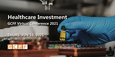 GCFF Virtual Conference 2021 – Healthcare Investment Conference tickets