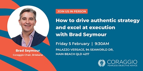 How to drive authentic strategy and excel at execution with Brad Seymour tickets