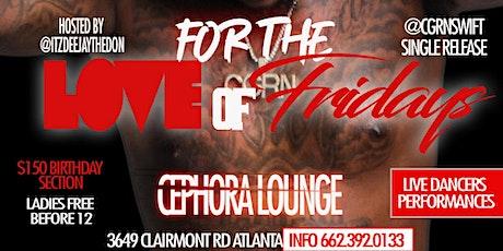"""For Da Love of Fridays"" tickets"