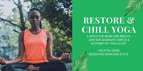 Restore & Chill Yoga - Mondays tickets