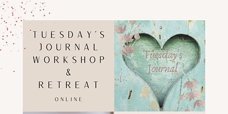 Tuesday's Journal Workshop and Retreat tickets