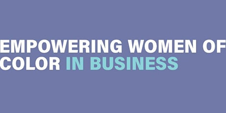 Unbreakable: Stories of Resilience - Empowering Women of Color in Business tickets