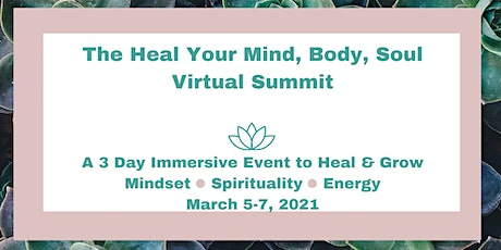 Heal Your Mind, Body, Soul Summit tickets
