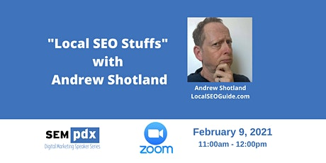 SEMpdx Virtual Event - Local SEO with Andrew Shotland tickets