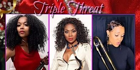Triple Threat In Concert!  Valentine Weekend -2/13/2021,  8PM Fort Worth TX tickets