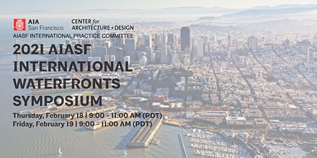 Day 1: 2021AIASF International Waterfronts Symposium tickets