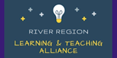 River Region Learning and Teaching Alliance