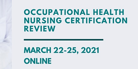 Occupational Health & Safety Principles and Nursing Certification Review tickets